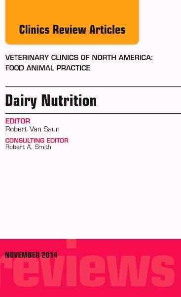 Dairy Nutrition By Van Saun, Robert J.